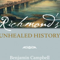 Richmonds Unhealed History 2